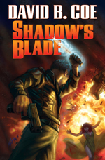SHADOW'S BLADE, by David B. Coe (jacket art by Alan Pollock)