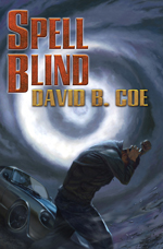 Spell Blind, by David B. Coe (Jacket Art by Alan Pollock)