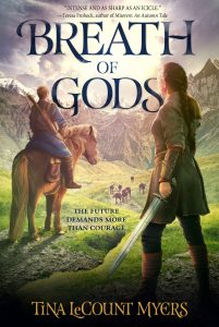 Breath of Gods, by Tina LeCount Myers