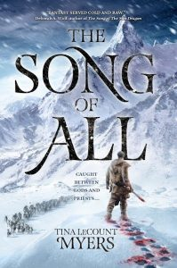 The Song of All, by Tina LeCount Myers