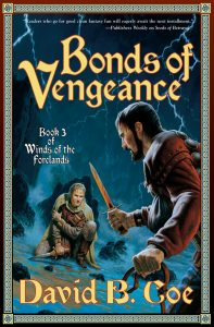 Jacket art for Bonds of Vengeance, book III in Winds of the Forelands, by David B. Coe (Jacket art by Romas Kukalis)