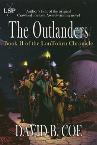 The Outlanders, book I of the LonTobyn Chronicle, by David B. Coe