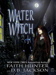 """Water Witch,"" by Faith Hunter and D.B. Jackson"