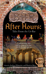 """The Tavern Fire,"" by D.B. Jackson, inAfter Hours, edited by Joshua Palmatier and Patricia Bray"