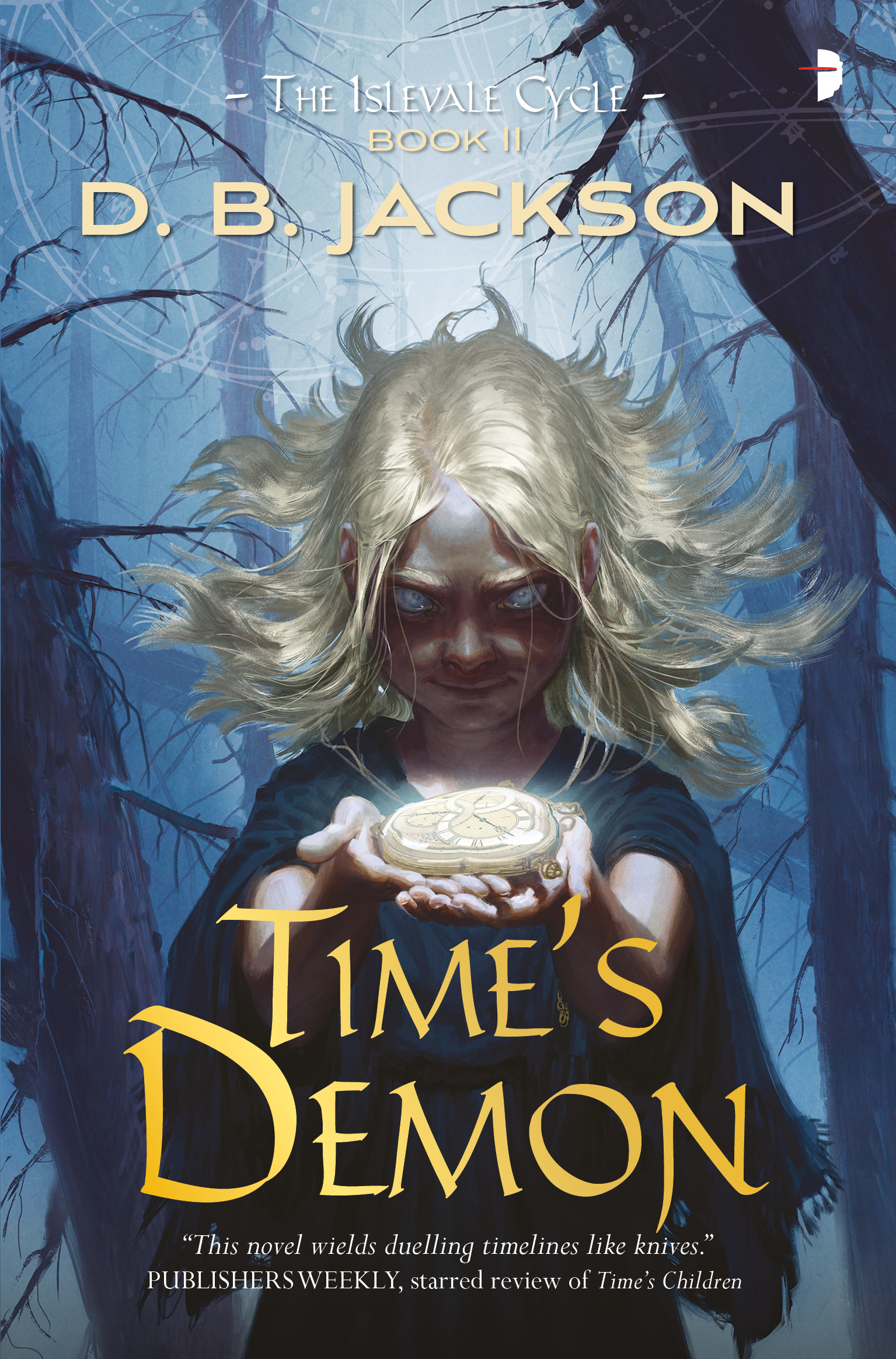 Time's Demon, by D.B. Jackson (Jacket art by Jan Wessbecher)