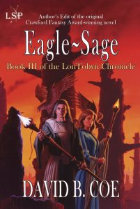 Eagle-Sage, book III of the LonTobyn Chronicle, by David B. Coe