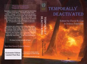 Temporally Deactivated, edited by David B. Coe and Joshua B. Palmatier