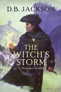 """""""The Witch's Storm,"""" by D. B. Jackson (Jacket art by Chris McGrath)"""